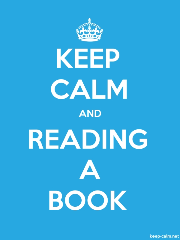 KEEP CALM AND READING A BOOK - white/blue - Default (600x800)