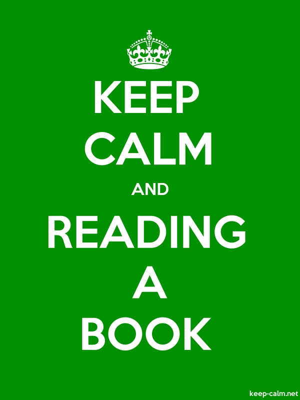 KEEP CALM AND READING A BOOK - white/green - Default (600x800)