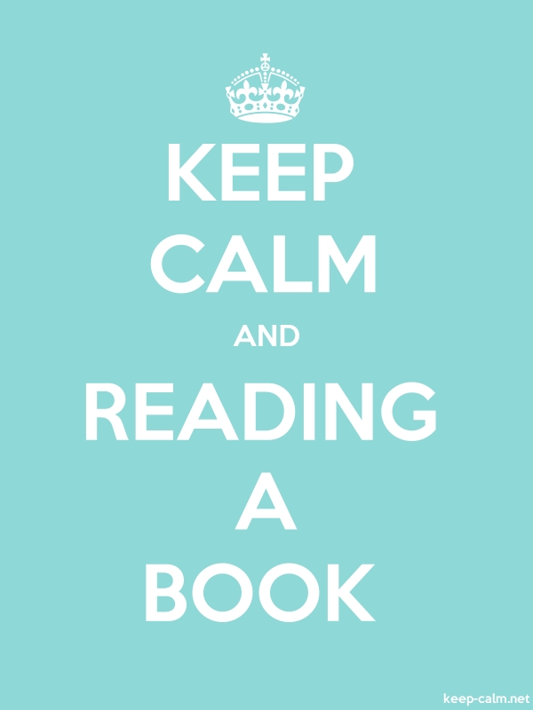 KEEP CALM AND READING A BOOK - white/lightblue - Default (600x800)