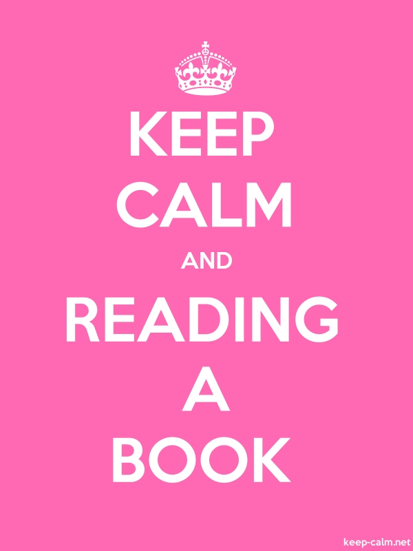 KEEP CALM AND READING A BOOK - white/pink - Default (600x800)