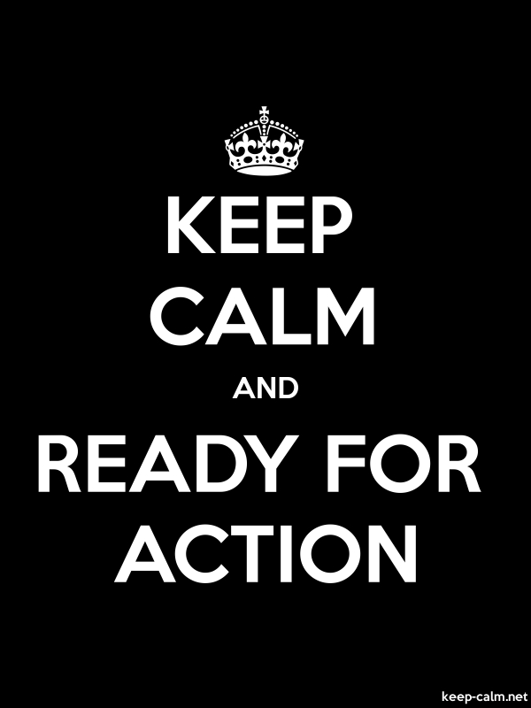 KEEP CALM AND READY FOR ACTION - white/black - Default (600x800)