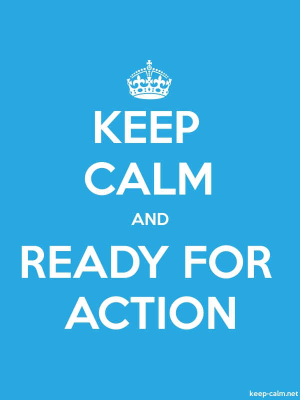 KEEP CALM AND READY FOR ACTION - white/blue - Default (600x800)