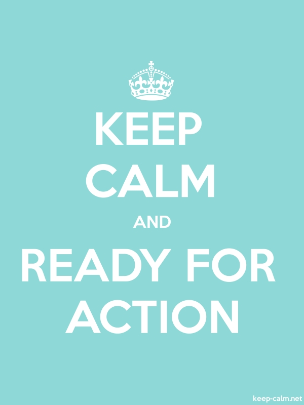 KEEP CALM AND READY FOR ACTION - white/lightblue - Default (600x800)