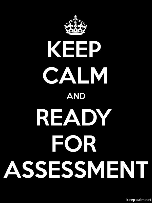 KEEP CALM AND READY FOR ASSESSMENT - white/black - Default (600x800)