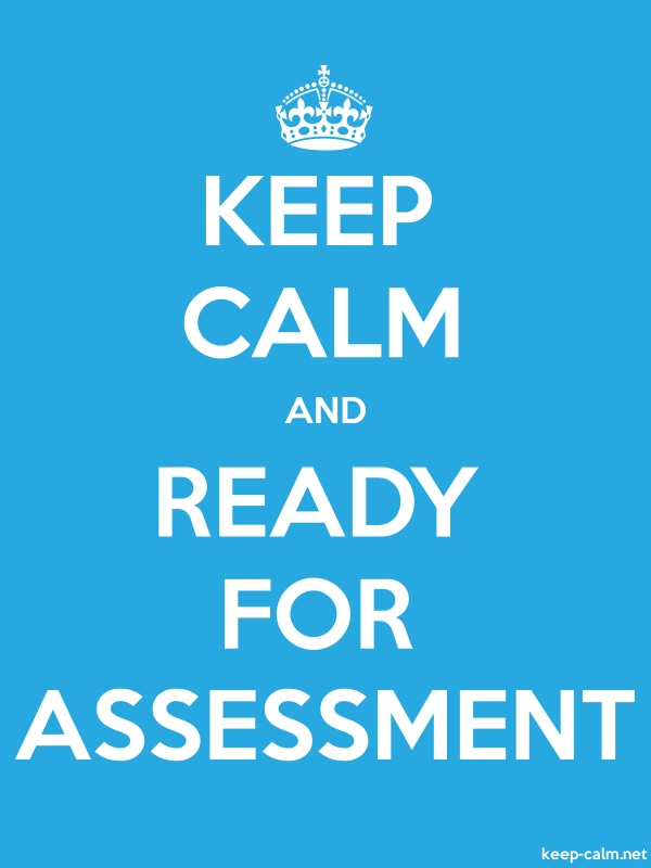 KEEP CALM AND READY FOR ASSESSMENT - white/blue - Default (600x800)