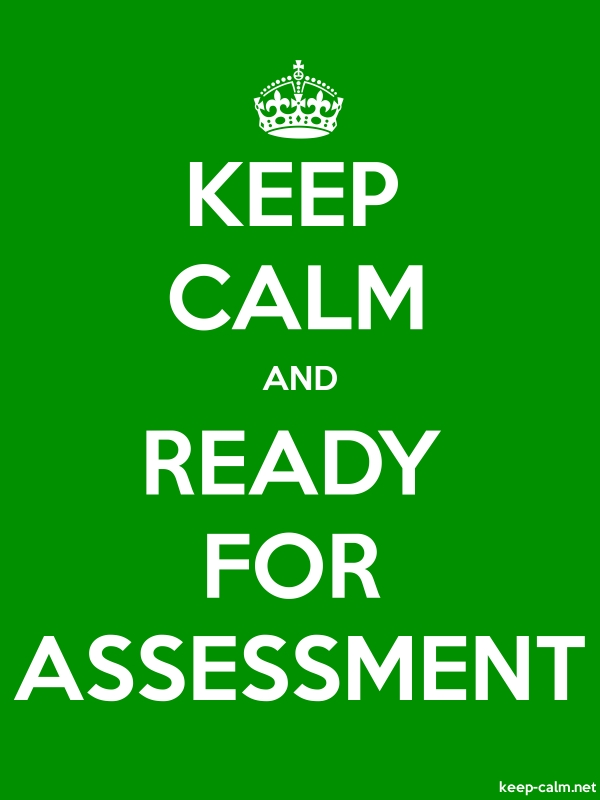 KEEP CALM AND READY FOR ASSESSMENT - white/green - Default (600x800)