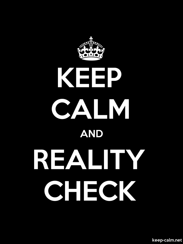 KEEP CALM AND REALITY CHECK - white/black - Default (600x800)