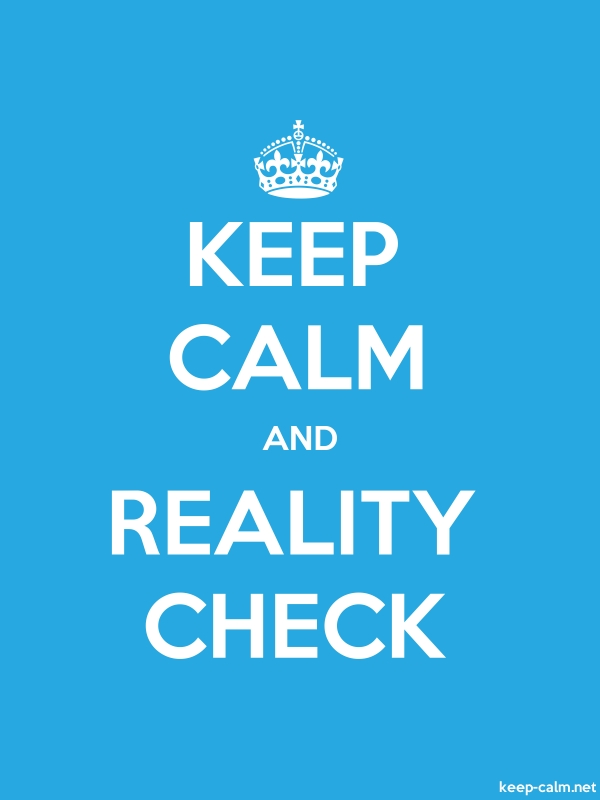 KEEP CALM AND REALITY CHECK - white/blue - Default (600x800)