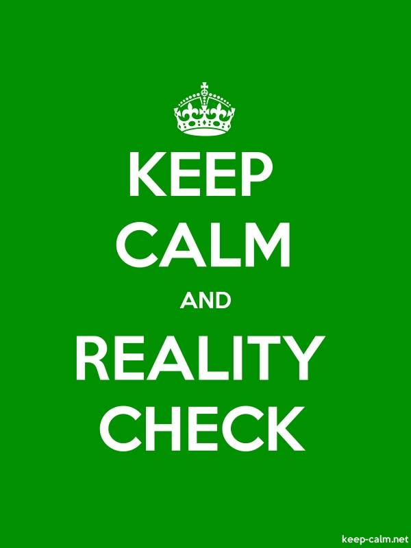 KEEP CALM AND REALITY CHECK - white/green - Default (600x800)