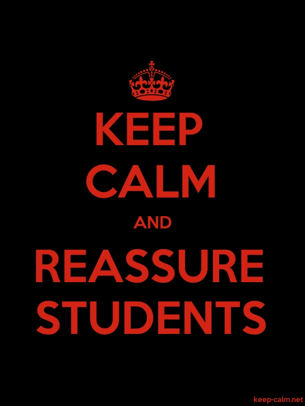 KEEP CALM AND REASSURE STUDENTS - red/black - Default (600x800)
