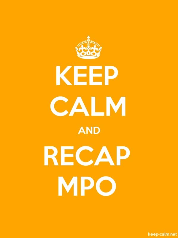KEEP CALM AND RECAP MPO - white/orange - Default (600x800)