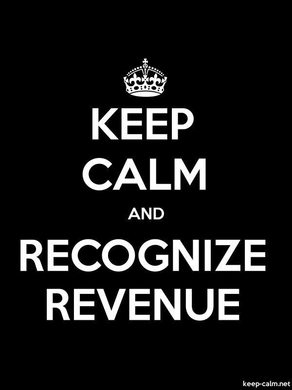 KEEP CALM AND RECOGNIZE REVENUE - white/black - Default (600x800)
