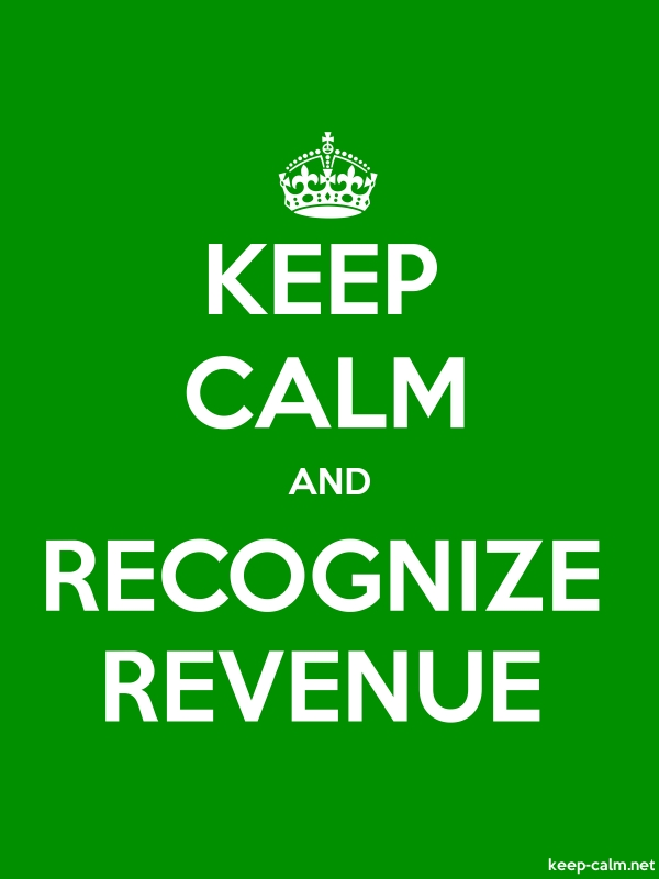 KEEP CALM AND RECOGNIZE REVENUE - white/green - Default (600x800)