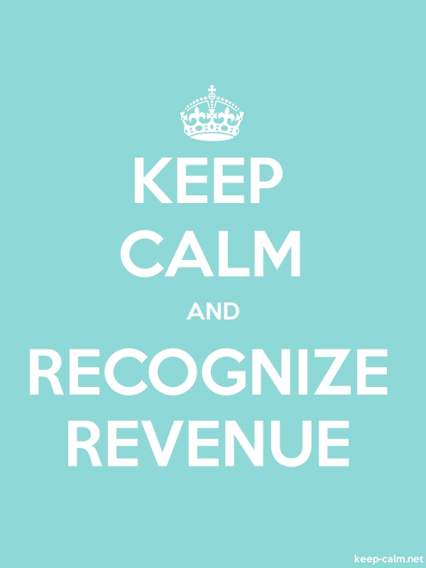 KEEP CALM AND RECOGNIZE REVENUE - white/lightblue - Default (600x800)