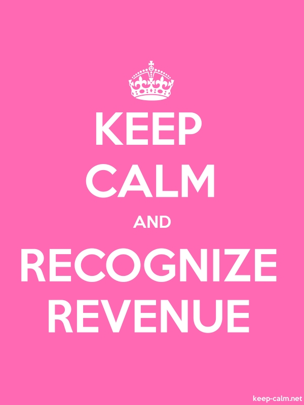 KEEP CALM AND RECOGNIZE REVENUE - white/pink - Default (600x800)