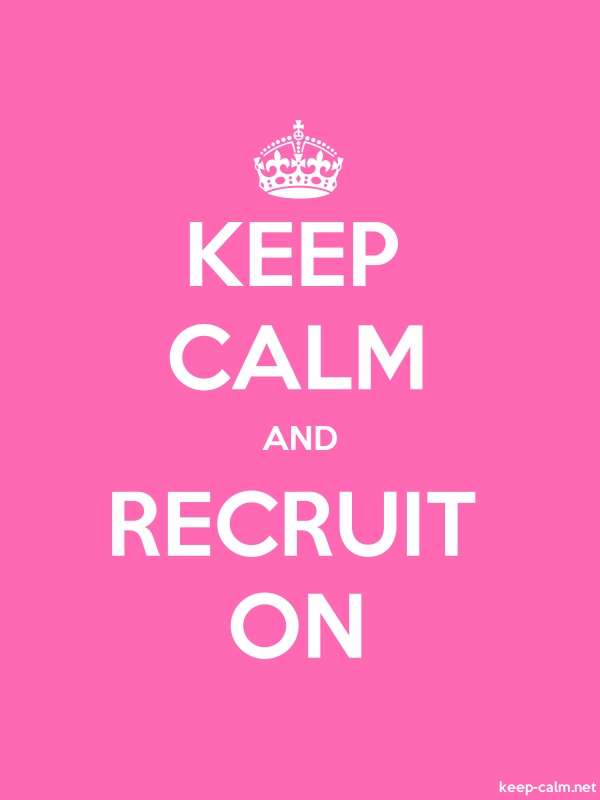 KEEP CALM AND RECRUIT ON - white/pink - Default (600x800)