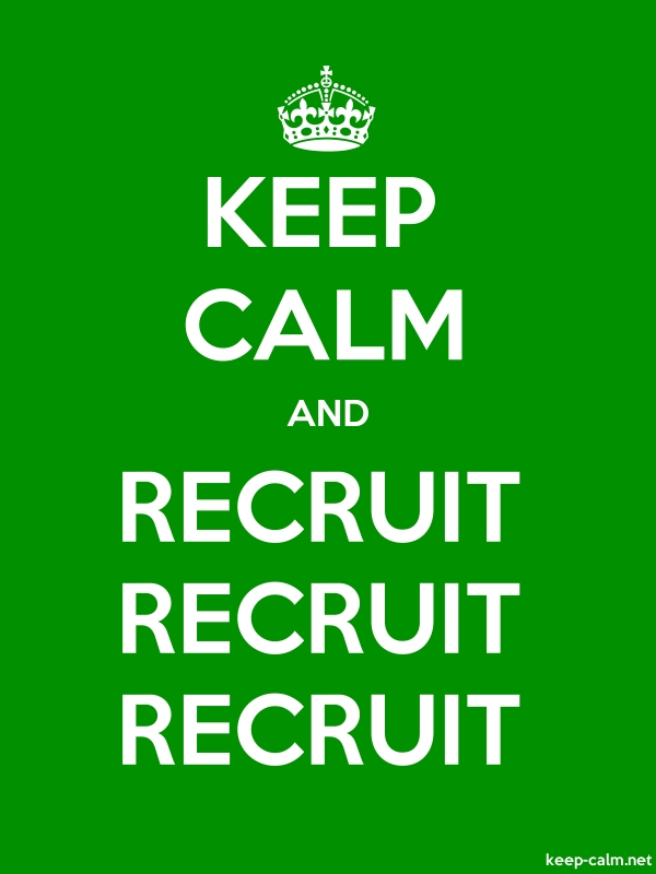 KEEP CALM AND RECRUIT RECRUIT RECRUIT - white/green - Default (600x800)