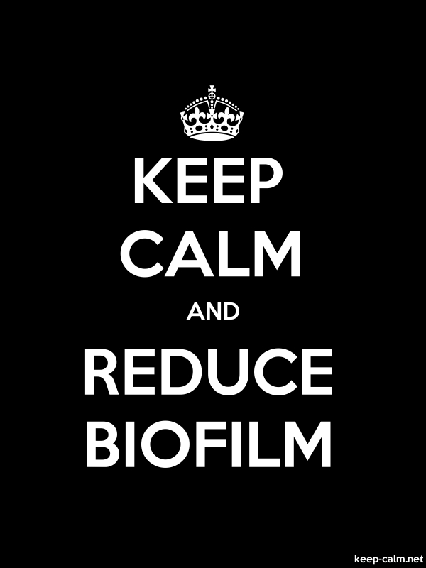KEEP CALM AND REDUCE BIOFILM - white/black - Default (600x800)