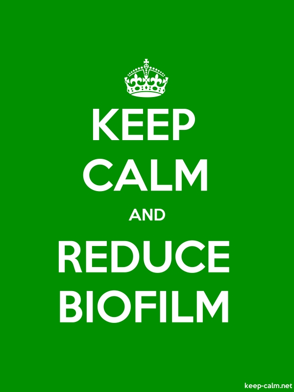 KEEP CALM AND REDUCE BIOFILM - white/green - Default (600x800)