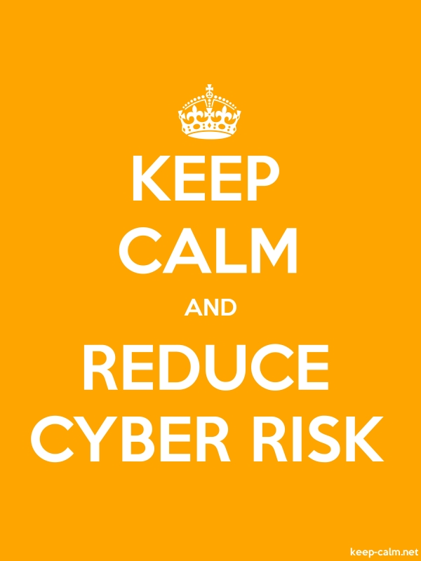 KEEP CALM AND REDUCE CYBER RISK - white/orange - Default (600x800)