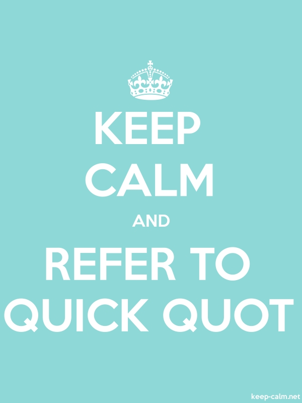 KEEP CALM AND REFER TO QUICK QUOT - white/lightblue - Default (600x800)