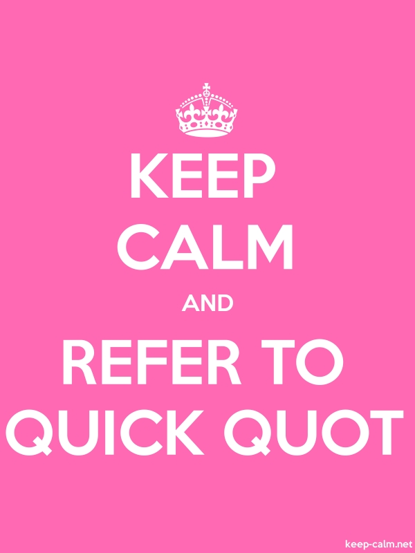 KEEP CALM AND REFER TO QUICK QUOT - white/pink - Default (600x800)