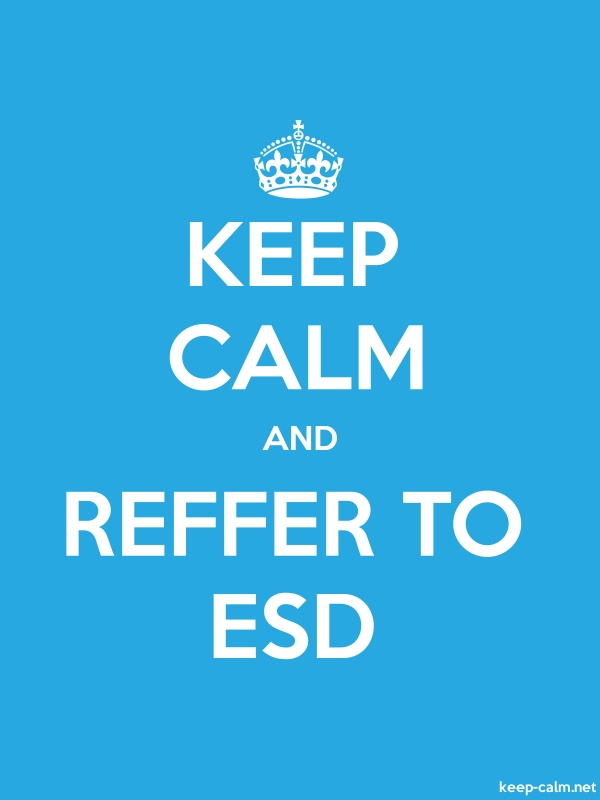 KEEP CALM AND REFFER TO ESD - white/blue - Default (600x800)