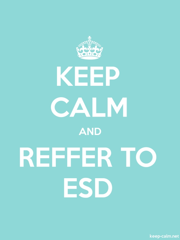 KEEP CALM AND REFFER TO ESD - white/lightblue - Default (600x800)