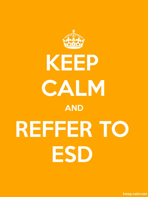 KEEP CALM AND REFFER TO ESD - white/orange - Default (600x800)
