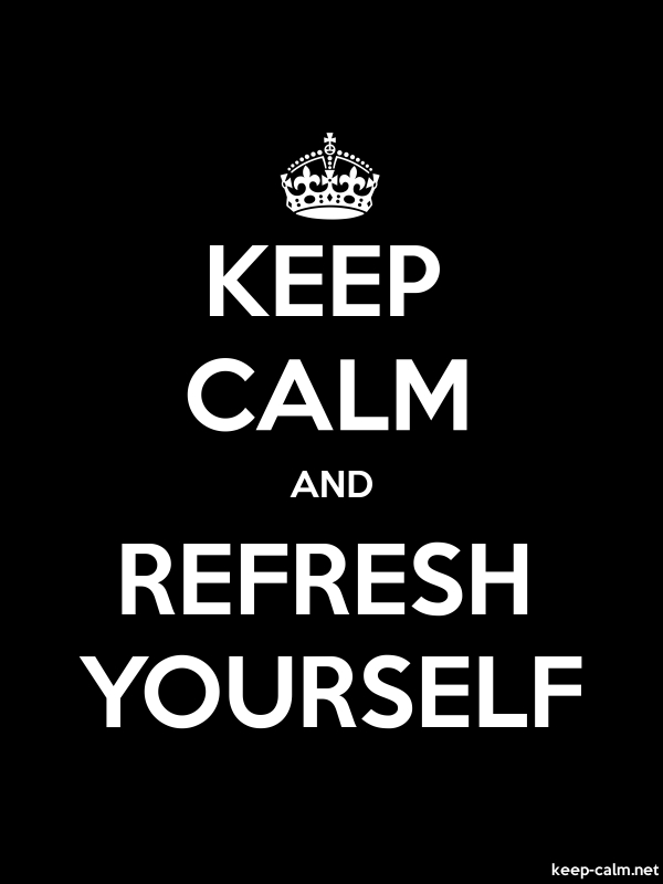 KEEP CALM AND REFRESH YOURSELF - white/black - Default (600x800)