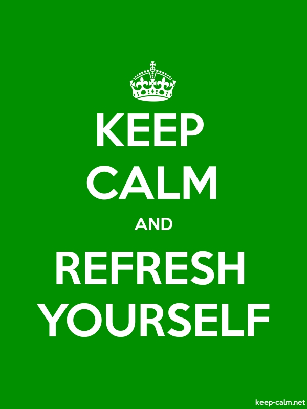 KEEP CALM AND REFRESH YOURSELF - white/green - Default (600x800)