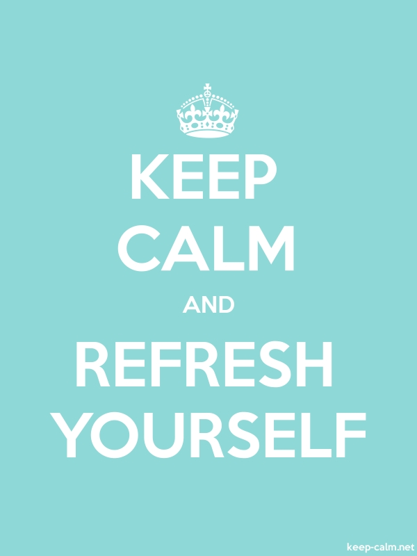 KEEP CALM AND REFRESH YOURSELF - white/lightblue - Default (600x800)