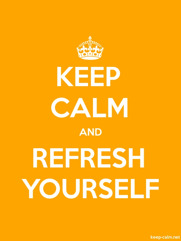 KEEP CALM AND REFRESH YOURSELF - white/orange - Default (600x800)
