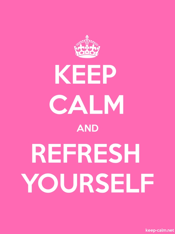 KEEP CALM AND REFRESH YOURSELF - white/pink - Default (600x800)