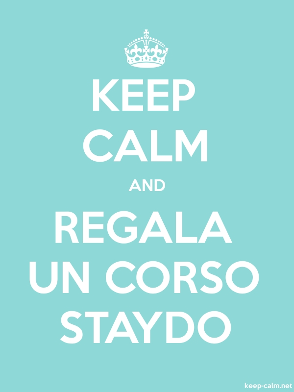KEEP CALM AND REGALA UN CORSO STAYDO - white/lightblue - Default (600x800)