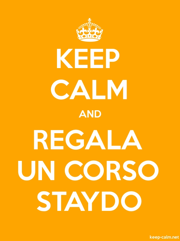 KEEP CALM AND REGALA UN CORSO STAYDO - white/orange - Default (600x800)