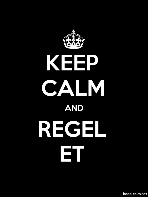KEEP CALM AND REGEL ET - white/black - Default (600x800)