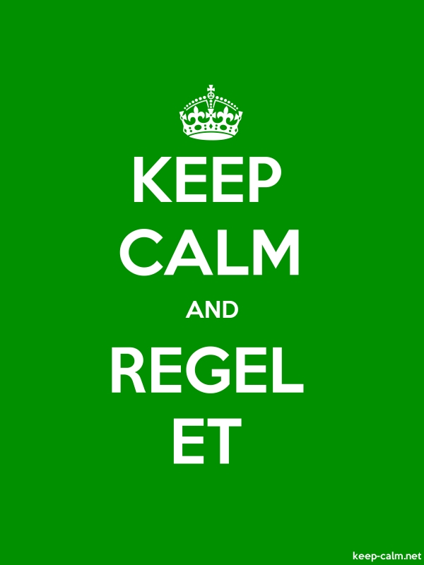 KEEP CALM AND REGEL ET - white/green - Default (600x800)