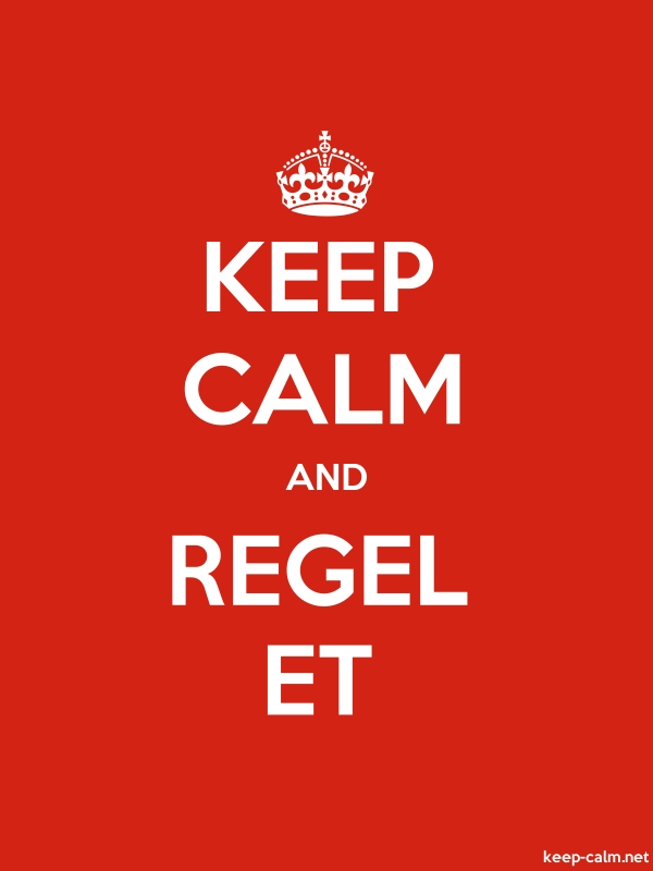 KEEP CALM AND REGEL ET - white/red - Default (600x800)