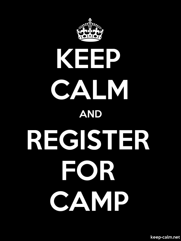 KEEP CALM AND REGISTER FOR CAMP - white/black - Default (600x800)