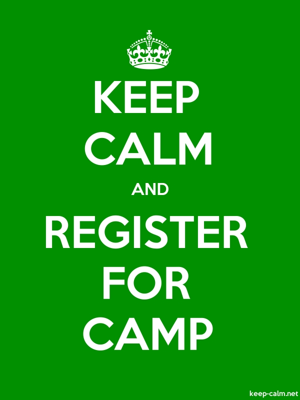 KEEP CALM AND REGISTER FOR CAMP - white/green - Default (600x800)