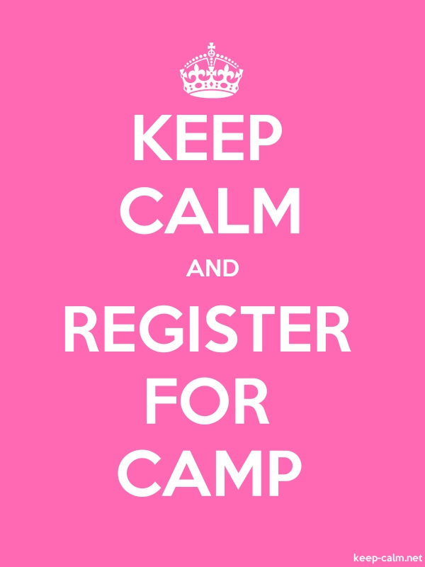KEEP CALM AND REGISTER FOR CAMP - white/pink - Default (600x800)