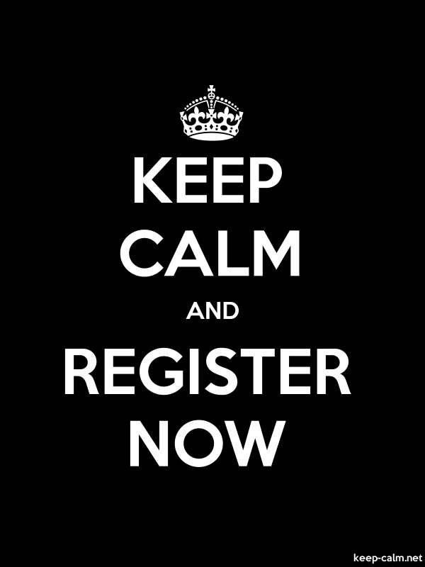 KEEP CALM AND REGISTER NOW - white/black - Default (600x800)