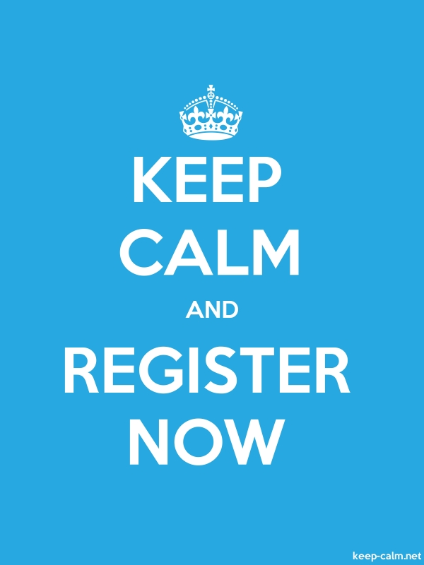 KEEP CALM AND REGISTER NOW - white/blue - Default (600x800)
