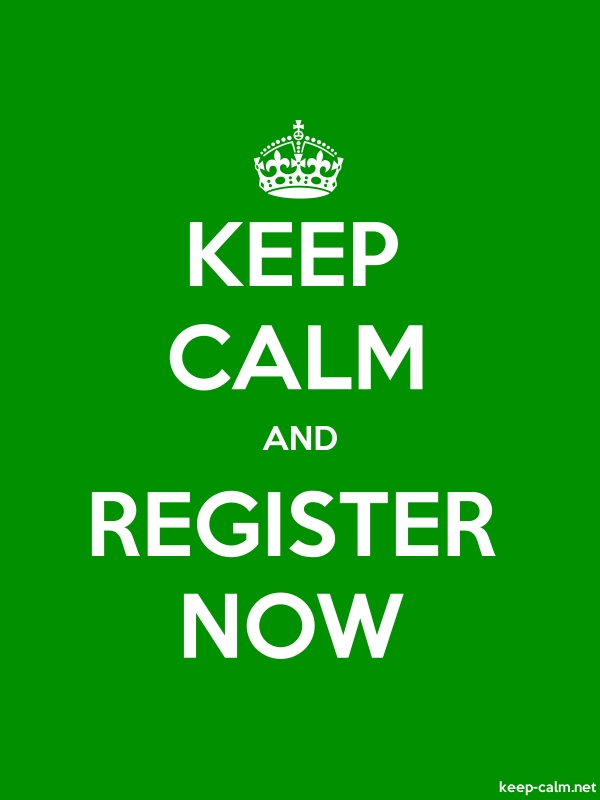 KEEP CALM AND REGISTER NOW - white/green - Default (600x800)