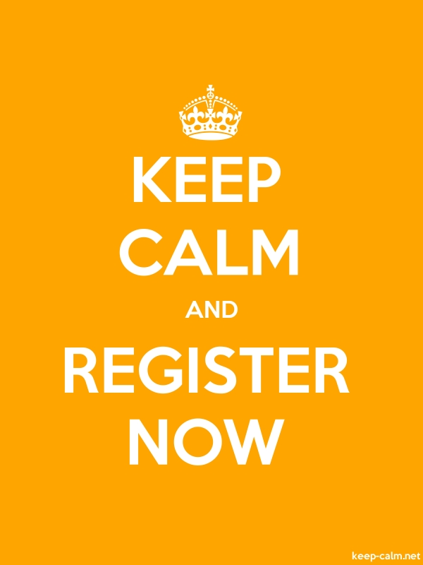 KEEP CALM AND REGISTER NOW - white/orange - Default (600x800)