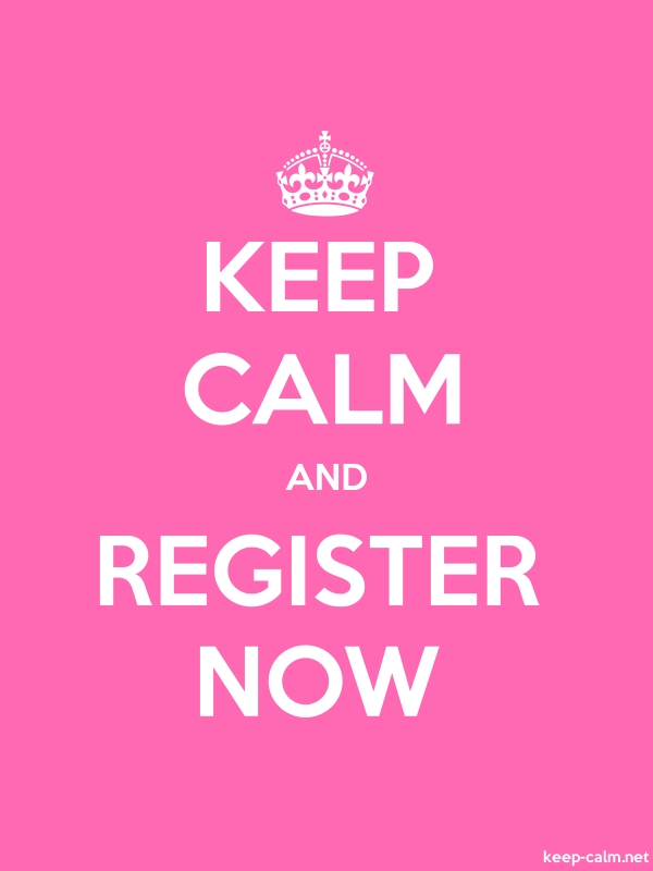 KEEP CALM AND REGISTER NOW - white/pink - Default (600x800)