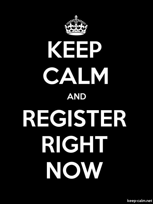 KEEP CALM AND REGISTER RIGHT NOW - white/black - Default (600x800)