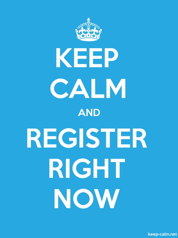 KEEP CALM AND REGISTER RIGHT NOW - white/blue - Default (600x800)