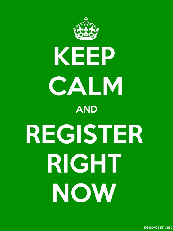 KEEP CALM AND REGISTER RIGHT NOW - white/green - Default (600x800)